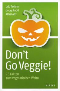 Don`t go Veggie