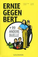 Buchcover: Ernie gegen Bert und 99 andere Duelle