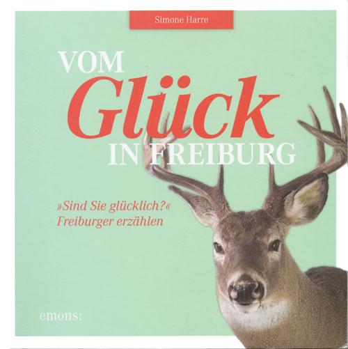 Buch_Vom-Glueck-in-Freiburg