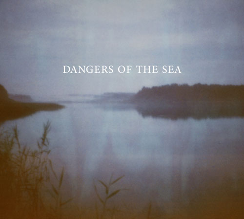 Cover: Dangers Of The Sea