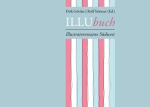 ILLUbuch – Illustratorenszene Südwest