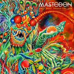 """Once More 'Round The Sun"" von Mastodon"